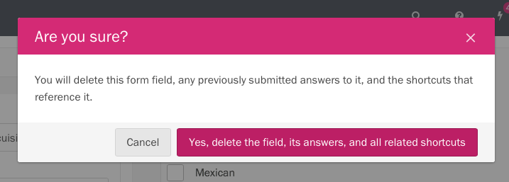 Deleting a form field referenced by a shortcut.